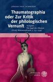 Thaumatographia oder Zur Kritik der philologischen Vernunft