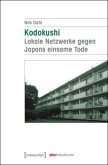 Kodokushi - Lokale Netzwerke gegen Japans einsame Tode
