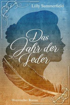 Das Jahr der Feder (eBook, ePUB) - Summerfield, Lilly