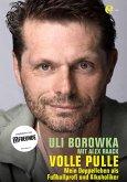 Uli Borowka - Volle Pulle (eBook, ePUB)