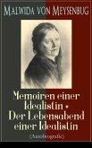 Malwida von Meysenbug: Memoiren einer Idealistin + Der Lebensabend einer Idealistin (Autobiografie) (eBook, ePUB)
