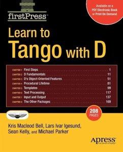 Learn to Tango with D (eBook, PDF) - Bell, Kris; Parker, Erik; Kelly, Sean; Igesund, Lars Ivar