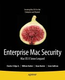 Enterprise Mac Security: Mac OS X Snow Leopard (eBook, PDF)