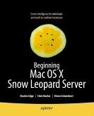 Beginning Mac OS X Snow Leopard Server (eBook, PDF)