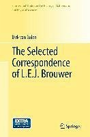 The Selected Correspondence of L.E.J. Brouwer (eBook, PDF) - Dalen, Dirk von