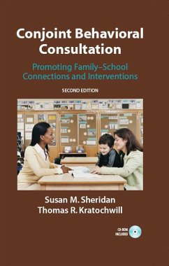 Conjoint Behavioral Consultation (eBook, PDF) - Sheridan, Susan M.; Kratochwill, Thomas R.