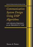 Communication System Design Using DSP Algorithms (eBook, PDF)