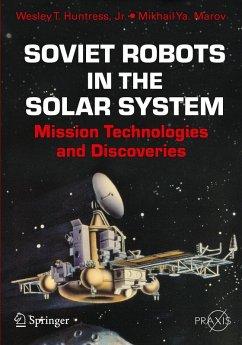 Soviet Robots in the Solar System (eBook, PDF) - Huntress, Wesley T.; Marov, Mikhail Ya