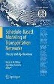 Schedule-Based Modeling of Transportation Networks (eBook, PDF)