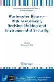 Wastewater Reuse - Risk Assessment, Decision-Making and Environmental Security (eBook, PDF)