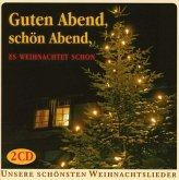 Guten Abend,Schön Abend,Es Weihnachtet Schon