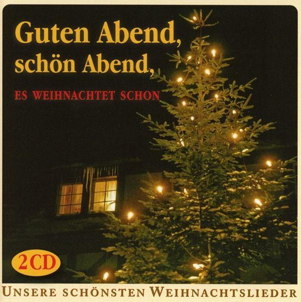 Guten Abend,Schön Abend,Es Weihnachtet Schon - CD - buecher.de