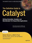 The Definitive Guide to Catalyst (eBook, PDF)