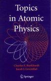 Topics in Atomic Physics (eBook, PDF)