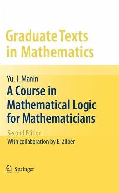 A Course in Mathematical Logic for Mathematicians (eBook, PDF) - Manin, Yu. I.