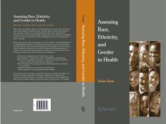 Assessing Race, Ethnicity and Gender in Health (eBook, PDF) - Loue, Sana