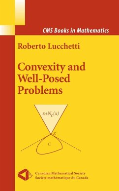 Convexity and Well-Posed Problems (eBook, PDF) - Lucchetti, Roberto