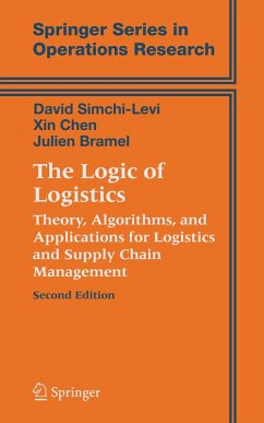 The Logic of Logistics (eBook, PDF) - Simchi-Levi, David; Chen, Xin; Bramel, Julien