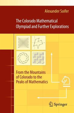 The Colorado Mathematical Olympiad and Further Explorations (eBook, PDF) - Soifer, Alexander