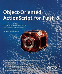 Object-Oriented ActionScript For Flash 8 (eBook, PDF) - Elst, Peter; Yardface, Gerald