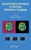 Quantitative Analysis in Nuclear Medicine Imaging (eBook, PDF)