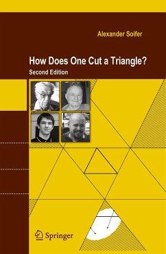 How Does One Cut a Triangle? (eBook, PDF) - Soifer, Alexander