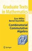 Combinatorial Commutative Algebra (eBook, PDF)