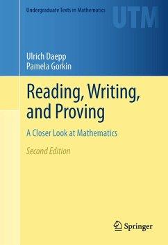 Reading, Writing, and Proving (eBook, PDF) - Daepp, Ulrich; Gorkin, Pamela