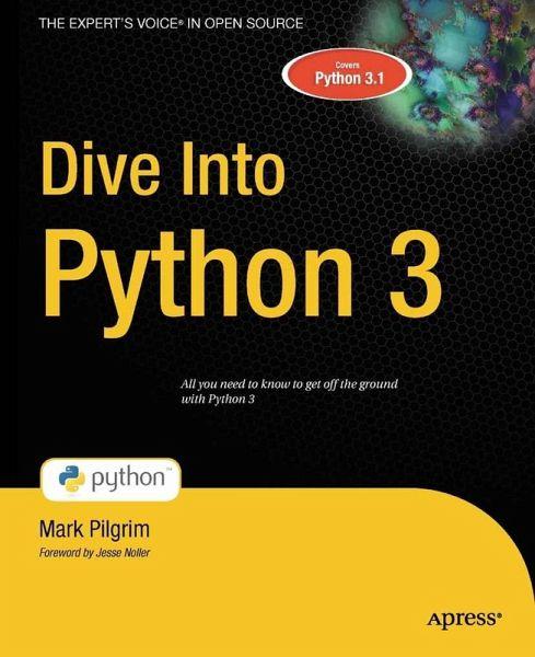 Dive into python 3 ebook pdf von mark pilgrim portofrei bei b - Dive into python ...
