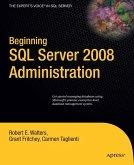 Beginning SQL Server 2008 Administration (eBook, PDF)