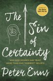 The Sin of Certainty (eBook, ePUB)
