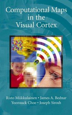Computational Maps in the Visual Cortex (eBook, PDF) - Miikkulainen, Risto; Bednar, James A.; Choe, Yoonsuck; Sirosh, Joseph