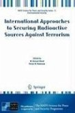 International Approaches to Securing Radioactive Sources Against Terrorism (eBook, PDF)