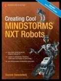 Creating Cool MINDSTORMS® NXT Robots (eBook, PDF)
