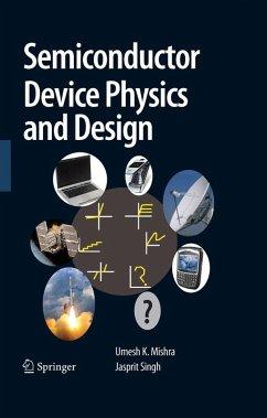 Semiconductor Device Physics and Design (eBook, PDF) - Mishra, Umesh; Singh, Jasprit