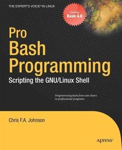 Pro Bash Programming (eBook, PDF) - Johnson, Chris