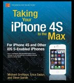 Taking Your iPhone 4S to the Max (eBook, PDF)
