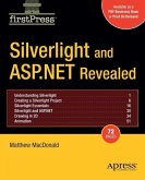 Silverlight and ASP.NET Revealed (eBook, PDF)