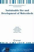 Sustainable Use and Development of Watersheds (eBook, PDF)
