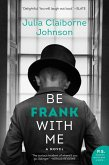 Be Frank With Me (eBook, ePUB)