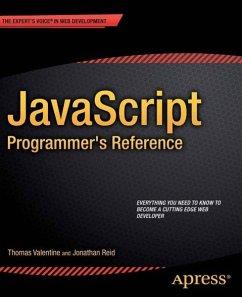 JavaScript Programmer's Reference (eBook, PDF) - Valentine, Thomas; Reid, Jonathan