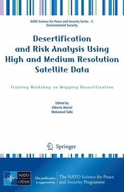 Desertification and Risk Analysis Using High and Medium Resolution Satellite Data (eBook, PDF)