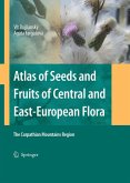ATLAS OF SEEDS AND FRUITS OF CENTRAL AND EAST-EUROPEAN FLORA (eBook, PDF)