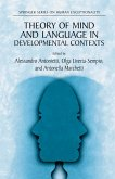Theory of Mind and Language in Developmental Contexts (eBook, PDF)
