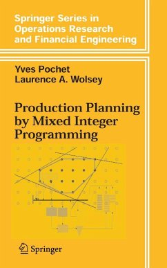 Production Planning by Mixed Integer Programming (eBook, PDF) - Pochet, Yves; Wolsey, Laurence A.