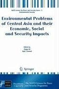 Environmental Problems of Central Asia and their Economic, Social and Security Impacts (eBook, PDF)
