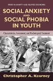 Social Anxiety and Social Phobia in Youth (eBook, PDF)