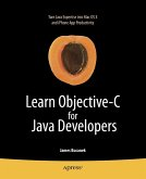 Learn Objective-C for Java Developers (eBook, PDF)