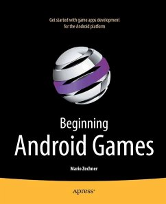 Beginning Android Games (eBook, PDF) - Zechner, Mario