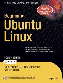 Beginning Ubuntu Linux (eBook, PDF) - Sicam, Jaime; Sicam, Chivas; Channelle, Andy; Thomas, Keir; Thomas, Adam